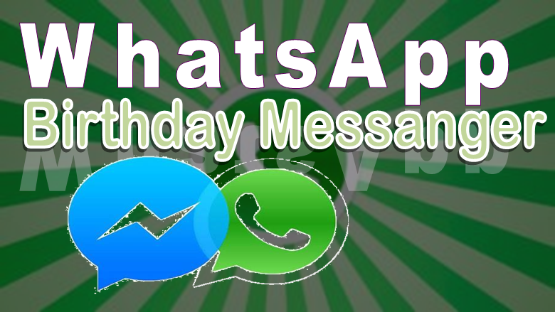 WhatsApp Birthday Messenger